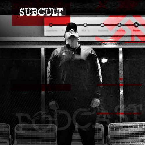 SUB CULT Podcast 35 – Steel Grooves – Download Available!