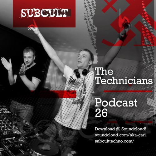 SUB CULT Podcast 26 – The Technicians – Download Available!