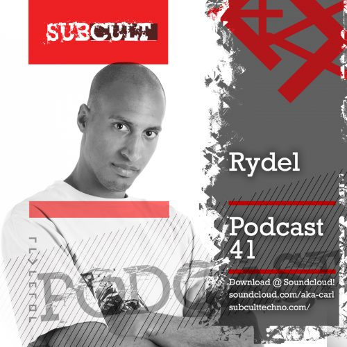 SUB CULT Podcast 41 – Rydel